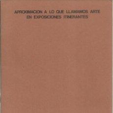 Arte: ARTE ITINERANTE EN EXPOSICIONES,. Lote 164777270