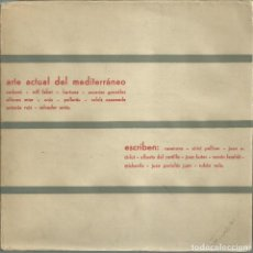 Arte: EL ARTE ACTUAL DEL MEDITERRANEO. VALENCIA 1960. VV.AA.. Lote 164835638