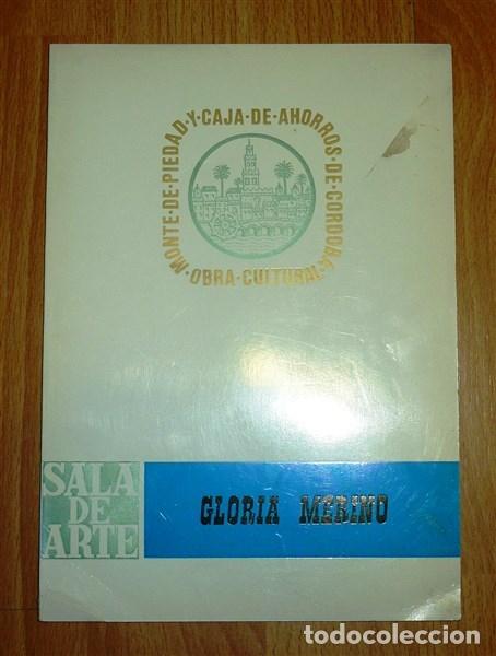 SALA DE ARTE : EXPOSICIÓN DE PINTURAS GLORIA MERINO (Arte - Catálogos)