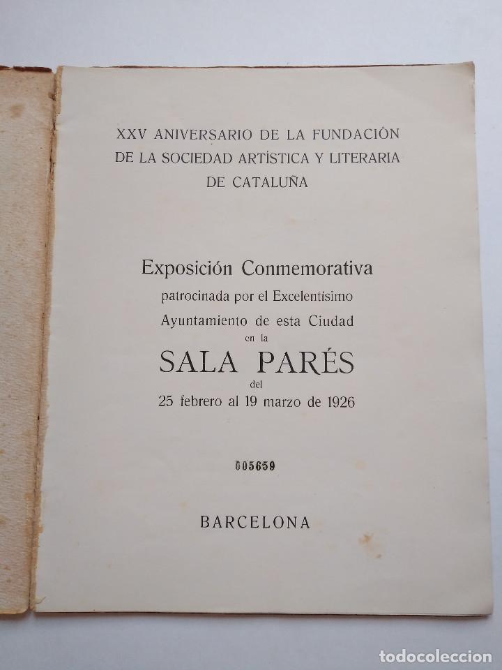 Arte: Catálogo Exposición 1926 Sociedad Artística y Literaria de Barcelona - Foto 2 - 165598218