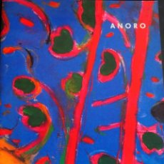 Arte: ANORO. CATALOGO EXPOSICION GALERIA KREISLER. 1990. Lote 165621226