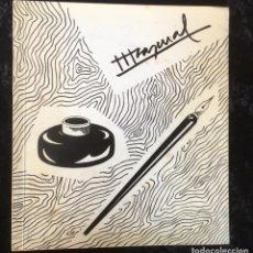 Arte: JOSE LUIS PASCUAL- RENE METRAS - 1982 - PRESENCIA DE NUESTRO TIEMPO - ED.LIMITADA DE 1000 EJEMPLARES. Lote 165748430