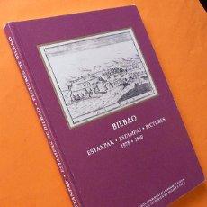 Arte: BILBAO 1575-1860: ESTAMPAS / ESTANPAK / PICTURES - VV. AA. - MUSEO VASCO - 2000 - NUEVO. Lote 165907946