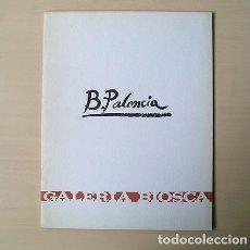 Arte: BENJAMÍN PALENCIA (BARRAX, 1894) – GALERÍA BIOSCA, 1970. Lote 166338346