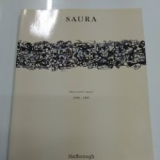Arte: ANTONIO SAURA OBRA SOBRE PAPEL 1956 - 1995 CATALOGO MARLBOROUGH MADRID 1999 EXCELENTE ESTADO. Lote 166551845