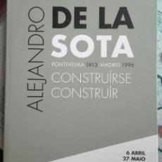 Arte: ALEJANDRO DE LA SOTA. CONSTRUIRSE / CONSTRUIR. 2018. Lote 166561946