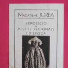 Arte: EXPOSICIÓ DE VESTITS REGIONALS.MAGATZEMS JORBA. Lote 166651066