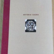 Arte: ANTONIO SAURA, CATÁLOGO DE LA EXPOSICIÓN. CAJA DUERO, 2002. Lote 167055188
