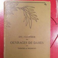 Arte: BORDADOS ENCAJES FRANCIA -ENCYCLOPÉDIE DES OUVRAGES DE DAMES. Lote 167537081