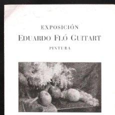 Arte: EDUARDO FLÓ GUITART. ABRIL 1944. SALA PONS LLOVET. BARCELONA. DÍPTICO. 17 X 12 CM.. Lote 167935404
