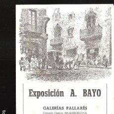 Arte: A. BAYO. MARZO 1948. GALERÍAS PALLARÉS. BARCELONA. DÍPTICO. 17 X 12 CM.. Lote 167936640