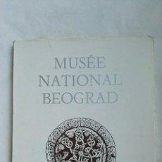 Arte: MUSÉE NATIONAL BEOGRAD BELGRADO MCMLXX. Lote 167945641