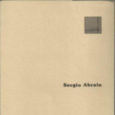 Arte: SERGIO ABRAIN, SALA MUNICIPAL PABLO GARGALLO 1981. Lote 168125172