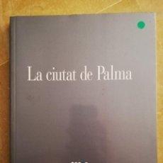 Arte: LA CIUTAT DE PALMA (ABRIL - JUNY, 2001) SES VOLTES, AJUNTAMENT DE PALMA. Lote 168341000