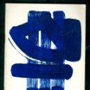 Arte: SOULAGES - 1978 - GALERIE MADOURA . Lote 168636348