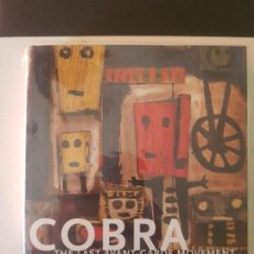 Arte: COBRA: THE LAST AVANT-GARDE MOVEMENT OF THE TWENTIETH CENTURY (INGLÉS) DESCATALOGADO. Lote 169190696