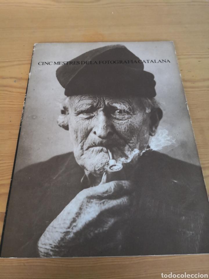 CINC MESTRES DE LA FOTOGRAFIA CATALANA (Arte - Catálogos)