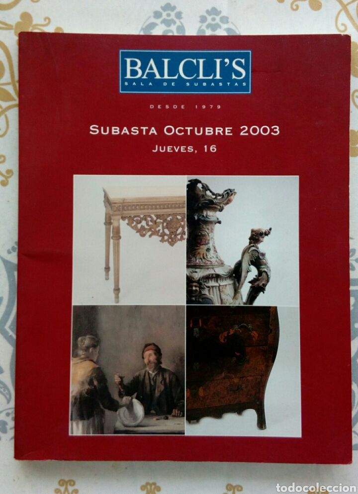 CATÁLOGO DE SUBASTAS BALCLIS 2003 (Arte - Catálogos)