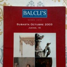 Arte: CATÁLOGO DE SUBASTAS BALCLIS 2003. Lote 169386470
