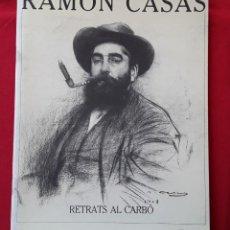 Arte: RAMÓN CASAS. 25 RETRATOS AL CARBÓN. 1984. Lote 169454876