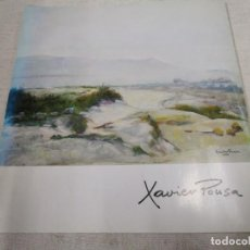 Arte: GALICIA PINTURA - CATALOGO MOSTRA DE PINTURA DE XAVIER POUSA - VIGO 1991 28PAG+ INFO1S. Lote 169614860