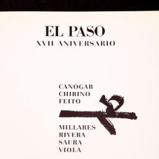 Arte: EL PASO - CANOGAR, MILLARES, CHIRINO, RIVERA, FEITO, SAURA, VIOLA - GALERIA RENE METRAS - 1974. Lote 169890924