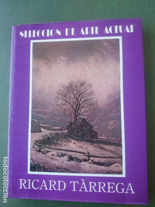 SELECCION DE ARTE ACTUAL-RICARD TARREGA (Arte - Catálogos)