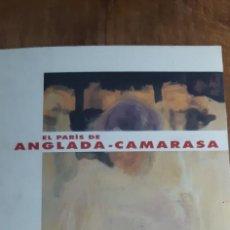 Arte: EL PARIS DE ANGLADA CAMARASA.BLANQUERNA. LIBRERIA CATALANA. BARCELONA 1994. Lote 169932136