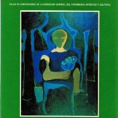 Arte: CATÁLOGO FRANCISCO BORES 1898 - 1972 EXPOSICIÓN ANTOLÓGICA . Lote 171028940