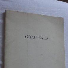 Arte: ANTIGUO CATALAGO.EXPOSICION HOMENAJE EMILIO GRAU SALA.GALERIA EL CISNE MADRID 1976. Lote 171272500