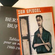 Arte: BERNARD BUFFET, TABLEAUX POUR UN MUSÉE. 1960-1964 + EXTRA DER SPIEGEL CATALOGO. Lote 171310444