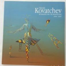 Arte: VALENTÍN KOVATCHEV. RETROSPECTIVA 1959- 2007. Lote 171376392