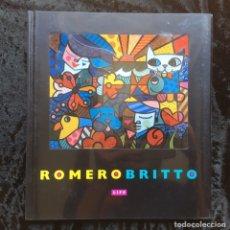 Arte: ROMERO BRITTO - LIFE - DEDICADO POR EL ARTISTA - SIGNED - AÑO 2000. Lote 171434259