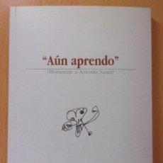 Arte: ''AÚN APRENDO'' ( HOMENAJE A ANTONIO SAURA). FUENDETODOS / 2000. Lote 171507600