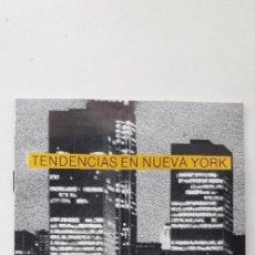 Arte: TENDENCIAS EN NUEVA YORK - SALA PARPALLÓ 1984. Lote 171830809