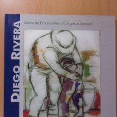Arte: DIEGO RIVERA / CENTRO DE EXPOSICIONES Y CONGRESOS (IBERCAJA). 2003. ZARAGOZA. Lote 172266980