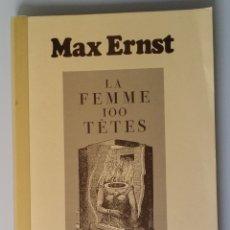 Arte: MAX-ERNST, KABINETT Nº 9 LA FEMME 100 TETES. Lote 172573867