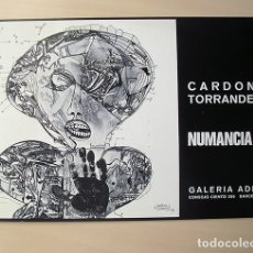 Arte: CARDONA TORRANDELL (BARCELONA, 1928) · NUMANCIA 72. TEXTO PAULINO POSADA. GALERÍA ADRIÀ, 1972. Lote 172579467