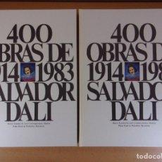 Arte: 400 OBRAS DE SALVADOR DALI DE 1914 A 1983 / DOS TOMOS EN ESTUCHE. Lote 172686450