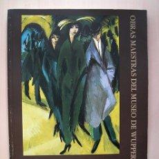 Arte: OBRAS MAESTRAS DEL MUSEO DE WUPPERTAL: DE MARÉES A PICASSO. FUNDACIÓN JUAN MARCH, 1986. Lote 173423843