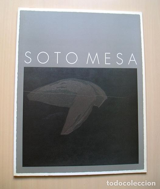FRANCISCO SOTO MESA · ÚLTIMA OBRA. TEXTO LUIS CANELO. GALERÍA EDURNE 1995 (Arte - Catálogos)