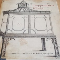 Arte: CHIPPENDALE'S DIRECTOR / THE METROPOLITAN MUSEUM OF ART BUTLLETIN. 2018 / NUEVO.. Lote 174028929