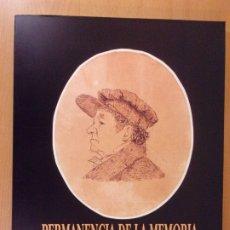 Arte: PERMANENCIA DE LA MEMORIA. CARTONES PARA TAPIZ Y DIBUJOS DE GOYA / MUSEO DE ZARAGOZA. 1997. Lote 174066495