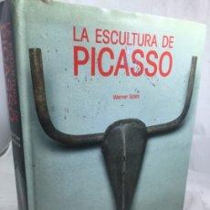 Arte: WERNER SPIES LA ESCULTURA DE PICASSO EDICIONES POLIGRAFA BARCELONA 1989 ILUSTRADO. Lote 174268474