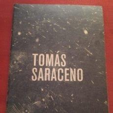 Arte: TOMÁS SARACENO. MUSEO DE ARTE MODERNO DE BUENOS AIRES, 2017. Lote 175127808