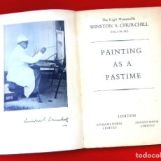 Arte: WINSTON CHURCHILL - PINTURAS - PAINTING AS A PASTIME - 1948. Lote 175810229