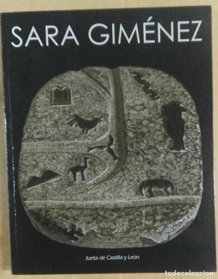 SARA GIMÉNEZ, JUNTA DE CASTILLA Y LEÓN, BURGOS, 2000 (Arte - Catálogos)