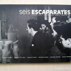 Arte: MANRIQUE, MILLARES, RIVERA, RUEDA, SEMPERE, SERRANO · SEIS ESCAPARATES. MADRID 2005. Lote 176452849