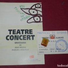 Arte: (M) JOAN BROSSA - PROGRAMA + PIN VIII FESTIVAL DE OTOÑO TEATRE CONCERT BROSSIANA DE JOAN BROSSA 1991. Lote 176813927