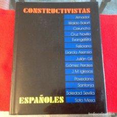 Arte: CONSTRUCTIVISTAS ESPAÑOLES, CENTRO CULTURAL CONDE DUQUE 1987, 658 PAGINAS, EN PASTA DURA CON SOBRECU. Lote 177273542
